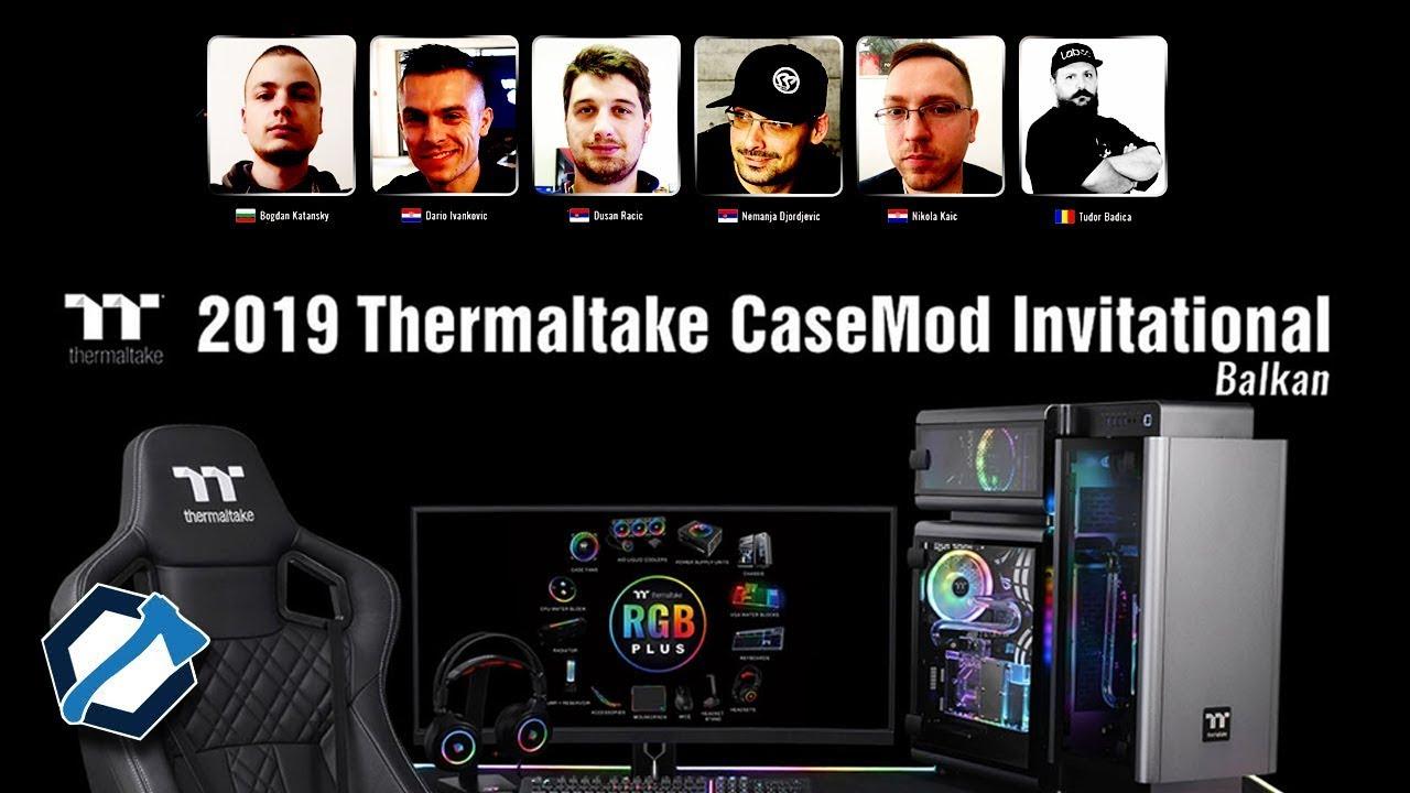 2019 Thermaltake meghívásos CaseMOD verseny a Balkánon