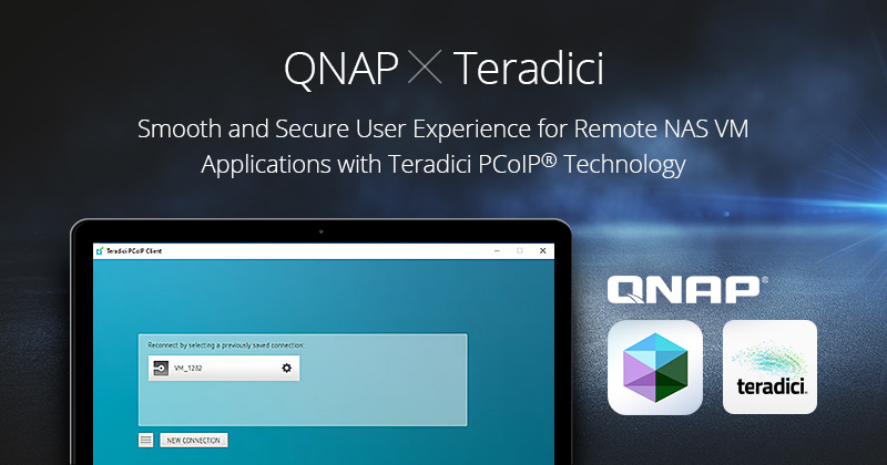 A QNAP NAS-ok már támogatják a Teradici PCoIP® technológiát